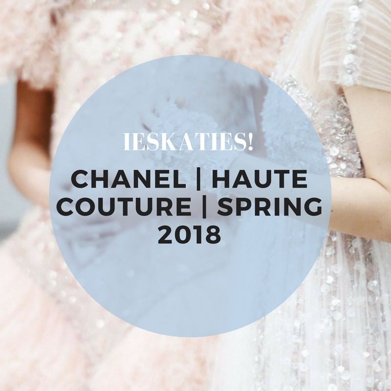 CHANEL | Haute Couture | Spring 2018