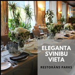 Eleganta kāzu svinību vieta | Restorans Parks