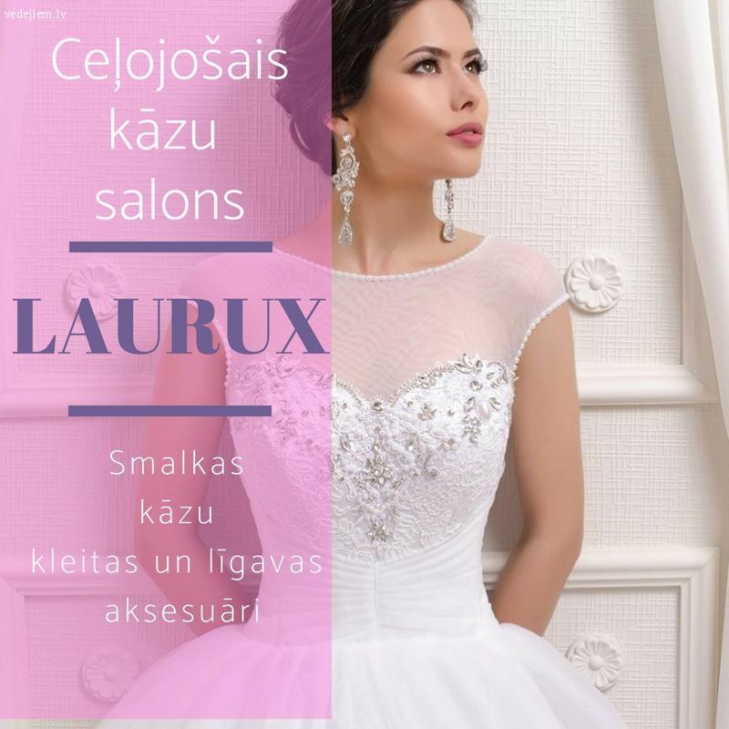 Kāzu salons Laurux | Ceļojošais kāzu salons | Kāzu kleitas un līgavas aksesuāri